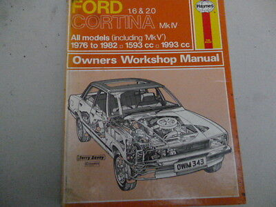Ford Cortina Mk4 Haynes Manual,1976 To 1982,1.6 & 2.0 Ohc,
