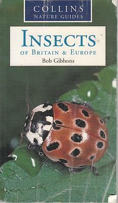 Insects of Britain and Europe - Bob GIBBONS - Acceptable - Paperback