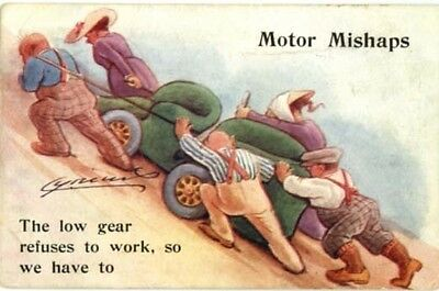 "Cynicus Comic - ""motor Mishaps - Low Gear Refuses To Work So We Have To"" 1916."