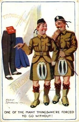 "SCOTTISH HUMOUR KILTS - FRED SPURGIN ""ONE OF MANY THINGS WE GO WITHOUT"" c.1918."