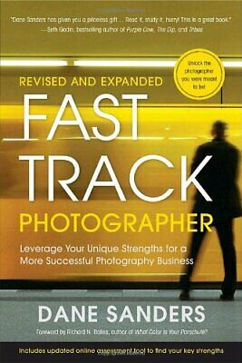 Fast Track Photographer, Revised and Expand... by Foreword by Richard  Paperback