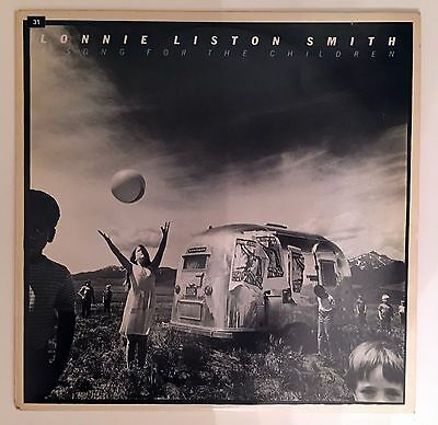 Lonnie Liston Smith – A Song For The Children. Vinyl LP. 1979