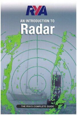 RYA Introduction to Radar: The RYA'S Comple... by Royal Yachting Assoc Paperback