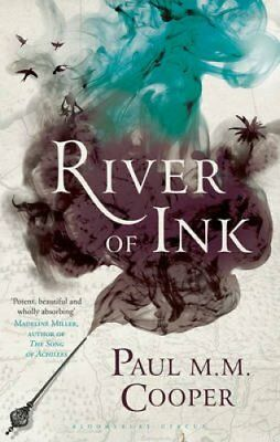 River of Ink by Paul M. M. Cooper 9781408862292 (Paperback, 2017)