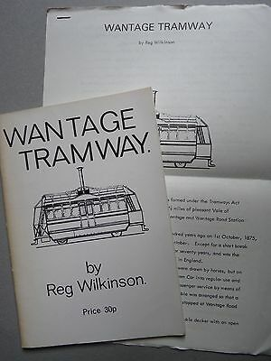 Wantage Tramway A Concise History By Reg Wilkinson 1974