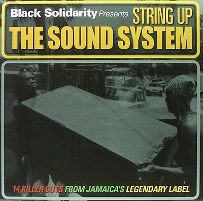 Various - Black Solidarity Presents String Up The Sound System Vinyl 0650345
