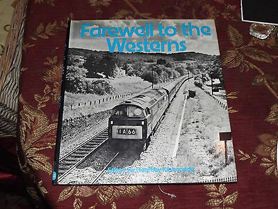 Class 52 Farewell to the Westerns Diesel Hydraulic Loco Book