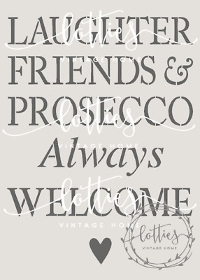 ❤️ A5 STENCIL ❤️ PROSECCO ALWAYS WELCOME Furniture Fabric Vintage Shabby Chic