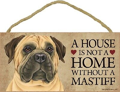 ***a House Is Not A Home Without A Mastiff Wood Pet Sign/plaque***