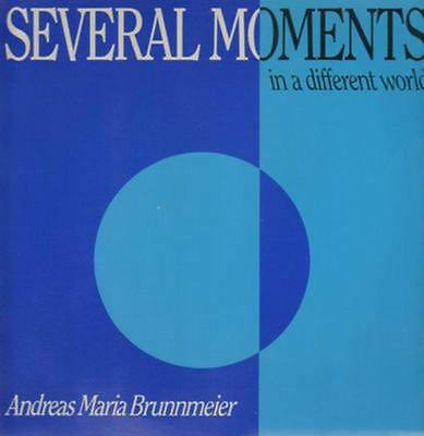LP Andreas Maria Brunnmeier Several Moments In A Different World NEAR MINT