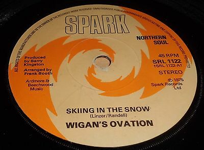 """Wigan`s Ovation Skiing In The Snow / Northern Soul Dancer 7"""" Vinyl Northern Soul"""