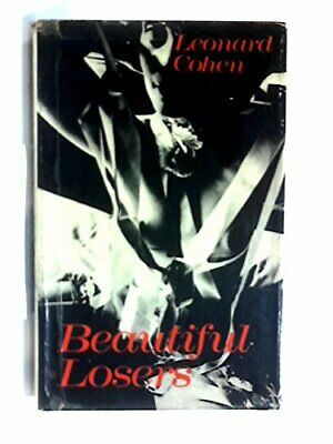 Beautiful Losers by Cohen, Leonard Hardback Book The Cheap Fast Free Post