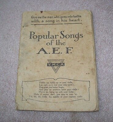1918 Wwi Popular Songs Of The Aef American Expeditionary Force & Ymca