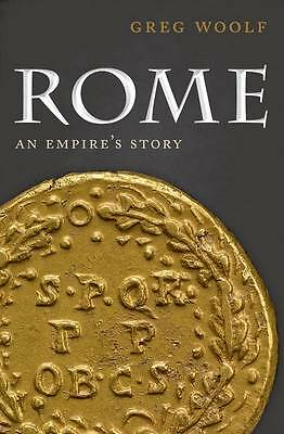 NEW Rome by Greg Woolf Hardcover Book (English) Free Shipping