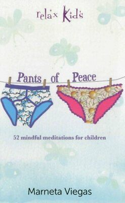 Relax Kids - Pants of Peace 52 Meditation Tools for Children 9781782791997