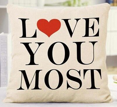 LOVE   YOU MOST pillow 17x17 inches New