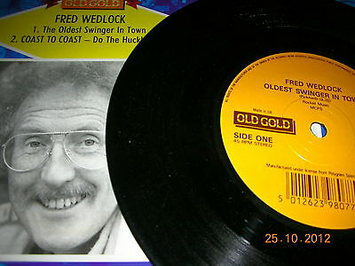 Fred Wedlock-Oldest Swinger In Town / Coast To Coast-Do The Hucklebuck
