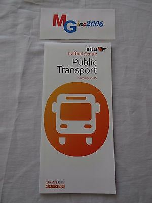Intu Trafford Centre Public Transport Open-Out Guide Summer 2015