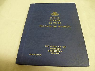 Rover Workshop Manual 1950- 56 60-75-90 revised March 1956 Part no. 4100