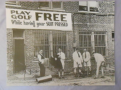 "PLAY GOLF FREE GETTING YOUR SUIT PRESSED B/W PRINT 11"" x 14"""