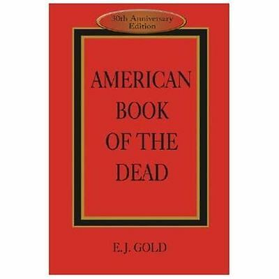 NEW - American Book of the Dead by Gold, E. J.