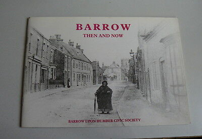 Barrow Then and Now - pictorial history of a Lincolnshire village - new,