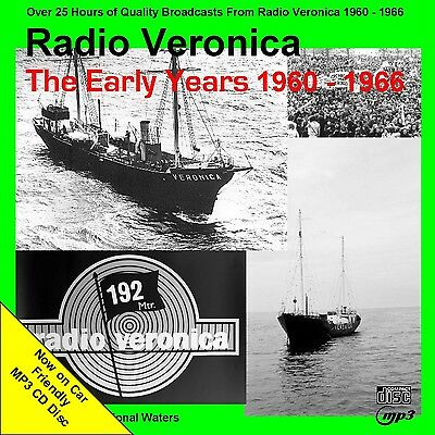 Pirate Radio Veronica Early Years 1960-66 (25hrs NOW on Car Friendly MP3 CD Disc