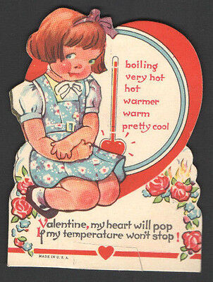 Vintage Valentines Card Girl & Thermometer My HEART Will POP If My TEMPERATURE