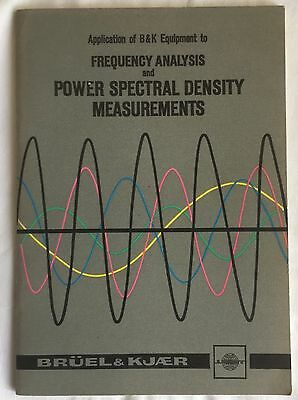 B&K Equipment to Frequency Analysis & Power Spectral Density Measurements 1972