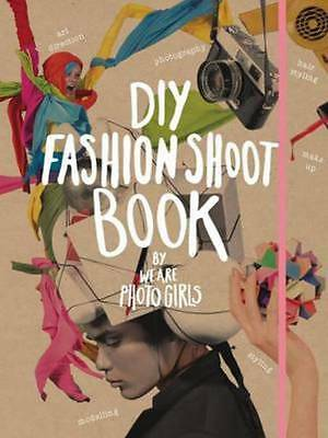 DIY fashion shoot book by We are Photogirls (Paperback)