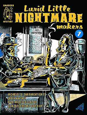 Lurid Little Nightmare Makers #7 (December 2016) Archie at 75, Ogden Whitney ++