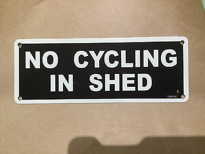 metal railway sign NO CYCLING IN SHED