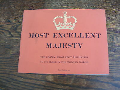Most Excellent Majesty The Crown From First Beginnings To Its Place Modern World
