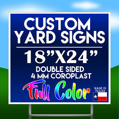 "( QTY 10) 18"" x 24 FULL COLOR Double Sided Custom Yard Sign w/ H-stakes"