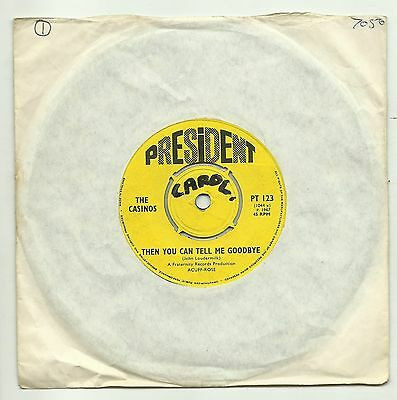 """THE CASINOS  THEN YOU CAN TELL ME GOODBYE  ORIGINAL UK 7"""" 45rpm SINGLE VERY GOOD"""