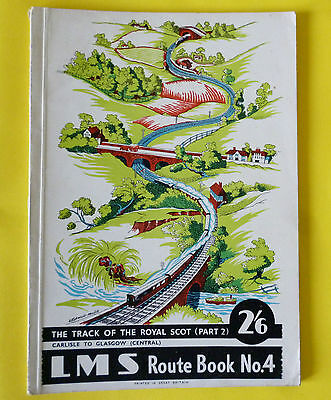 LMS Carlisle to Glasgow 1947 Route Book No.4 Track of ROYAL SCOT