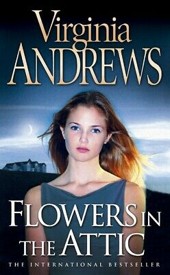 Flowers in the attic by Virginia Andrews (Paperback)