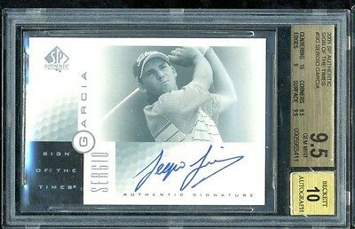 2001 UD SP Authentic Sign of the Times SOTT Sergio Garcia BGS 9.5 10 Rookie Auto