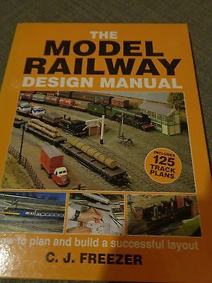 The Model Railway Design Manual by CJ Freezer with 125 track plans