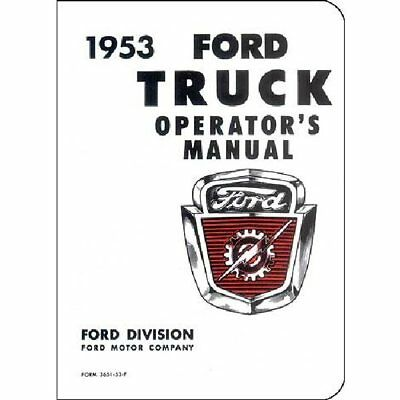 1953 Ford F100 F250 F350 Pick Up Bedienungsanleitung Owners Manual Buch F-Serie