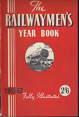 The Railwaymen's Year Book 1951-2 - Fully Illustrated