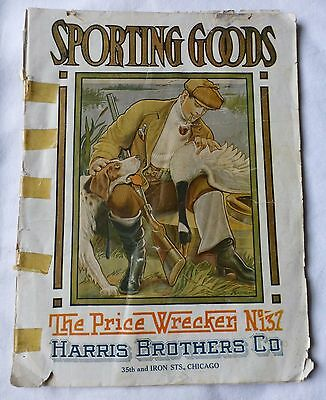Early Harris Brothers Co. Catalog No. 137 Chicago Vintage Price Gun Camping