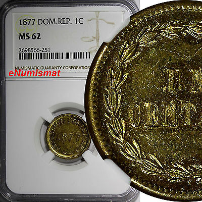 Dominican Republic Brass 1877 1 Centavo NGC MS62 1 YEAR TYPE KM# 3