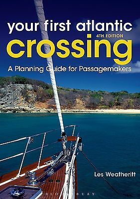 YOUR FIRST ATLANTIC CROSSING 4TH EDITION Sailing Yachting Book NEW Sailboat ....