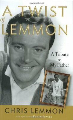 A Twist of Lemmon: A Tribute to My Father by Lemmon, Chris Book The Cheap Fast