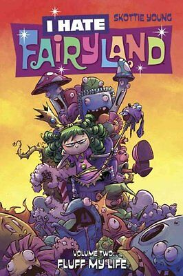 I Hate Fairyland: Volume 2 Fluff My Life by Skottie Young 9781632158871