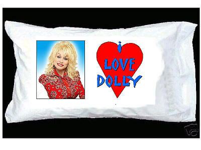 I Love Dolly Parton Pillowcase With Red Heart