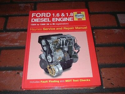 Haynes Manual For Ford Diesel Engines.1.6 & 1.8 Litre. 1984 To 1996.