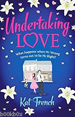 Undertaking Love by Kat French, Book, New (Paperback, 2014)