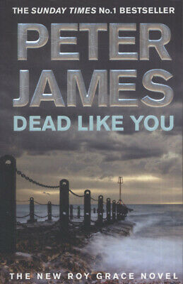 The Roy Grace series: Dead like you by Peter James (Paperback)